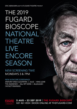 The 2019 Fugard Bioscope National Theatre Live Encore Season