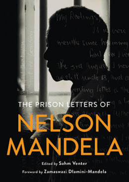 The Prison Letters of Nelson Mandela Book Launch