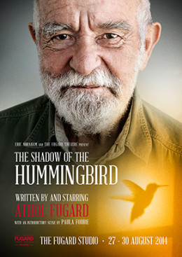 Athol Fugard's The Shadow of the Hummingbird