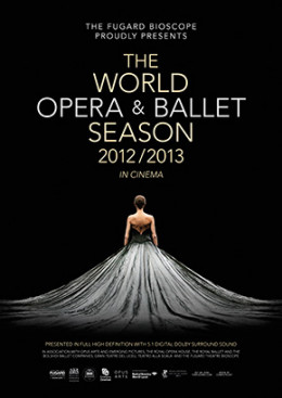 The World Opera and Ballet Season 2012/2013